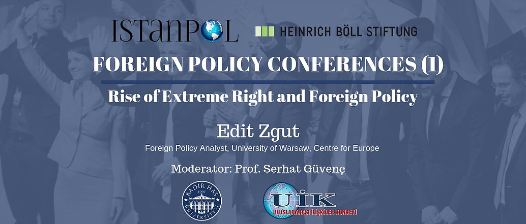 Dış Politika Konferans Serisi-I: Rise of Extreme Right and Foreign Policy