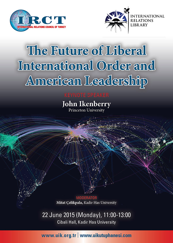 The Future of Liberal Order and American Leadership