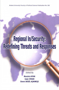 Regional In/Security: Redefining Threats and Responses